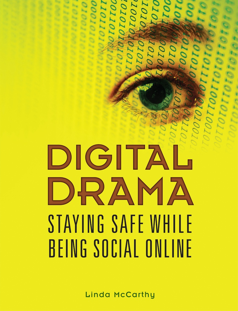 Digital Drama: Staying Safe While Being Social